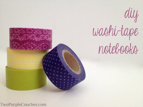 diy washi-tape notebooks -- TwoPurpleCouches.com