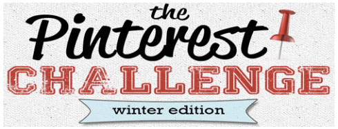 Pinterest Challenge Winter Edition